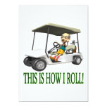"""This Is How I Roll 5"""" X 7"""" Invitation Card"""