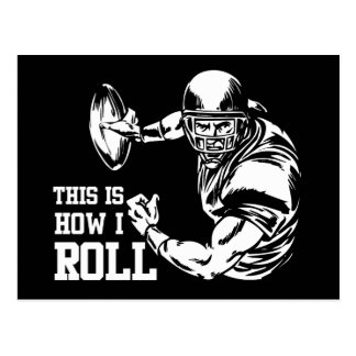 This Is How I Roll American Football Postcard