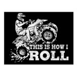 This Is How I Roll - ATV (All Terrain Vehicle) Postcard