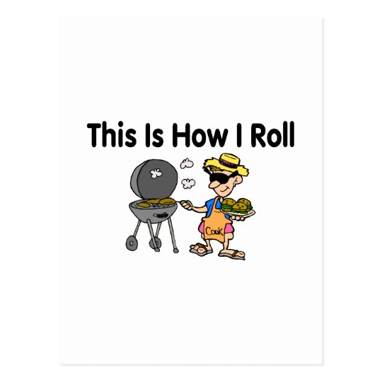 This Is How I Roll BBQ Grilling Postcard