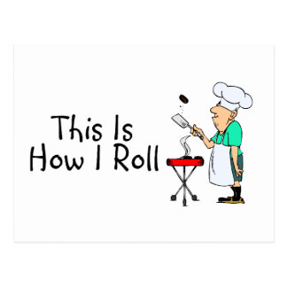 This Is How I Roll BBQ Postcard