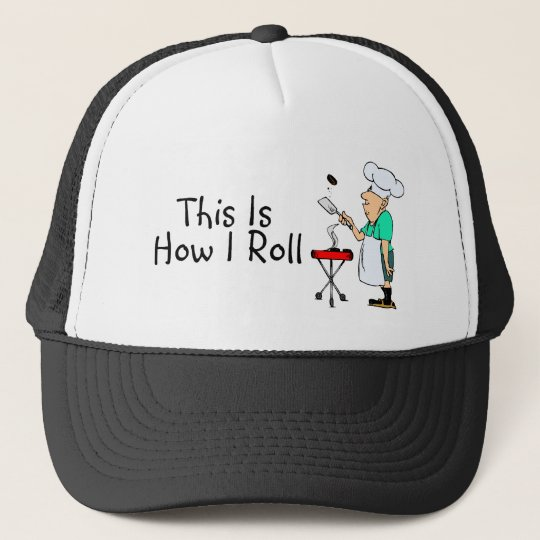 This Is How I Roll BBQ Trucker Hat
