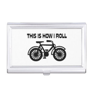Bicycle business card holders cases zazzle this is how i roll bicycle business card holder colourmoves
