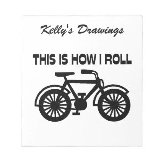 This Is How I Roll Bicycle Notepad