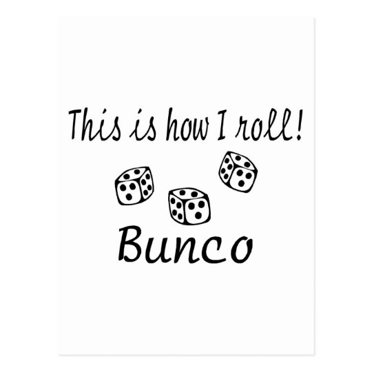 This Is How I Roll Bunco Postcard