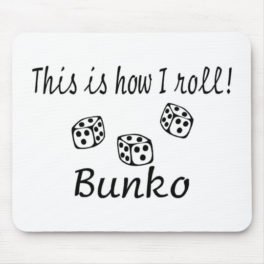 This Is How I Roll Bunko Mouse Pad