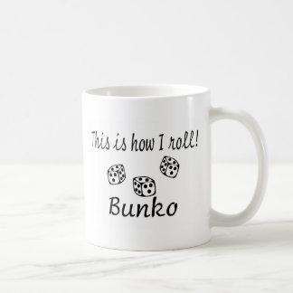 This Is How I Roll Bunko Coffee Mugs