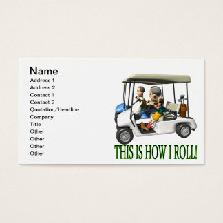 This Is How I Roll Business Card