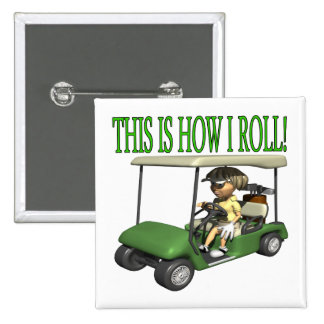 This Is How I Roll Pin