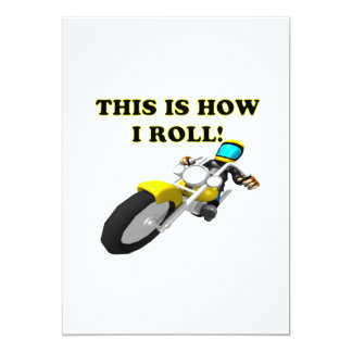 This Is How I Roll Card