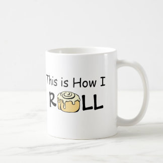 This is How I Roll Cartoon Cinnamon Roll Funny Bun Coffee Mug