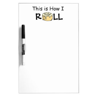 This is How I Roll Cartoon Cinnamon Roll Funny Bun Dry-Erase Board