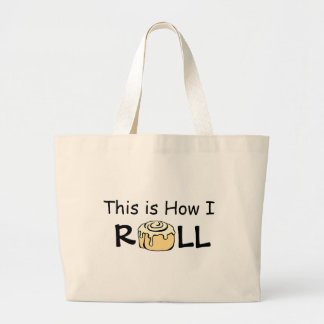 This is How I Roll Cartoon Cinnamon Roll Funny Bun Large Tote Bag
