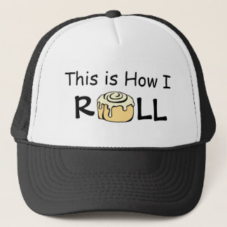 This is How I Roll Cartoon Cinnamon Roll Funny Bun Trucker Hat