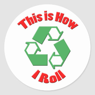 This is how I roll Classic Round Sticker