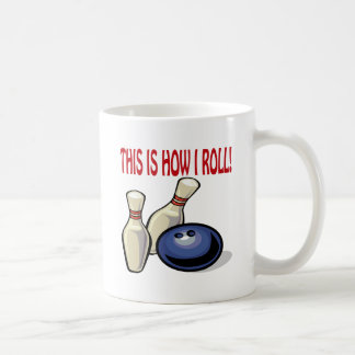 This Is How I Roll Coffee Mug
