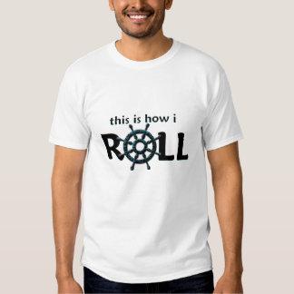 This is How I roll - Cruise Ship Wheel Tshirt
