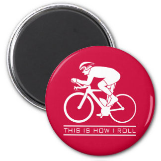 This Is How I Roll - Cycling Magnet