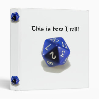 This Is How I Roll (d20) Vinyl Binder