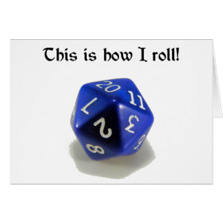 This Is How I Roll (d20) Card