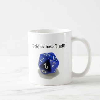 This Is How I Roll (d20) Coffee Mug