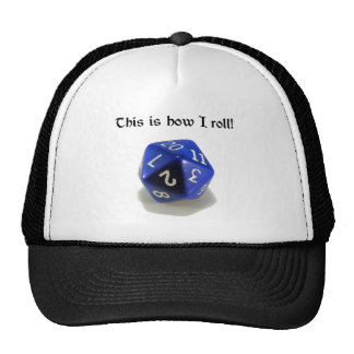 This Is How I Roll (d20) Trucker Hat