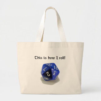 This Is How I Roll (d20) Large Tote Bag
