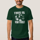 This is How I Roll - D&D Dice T Shirt