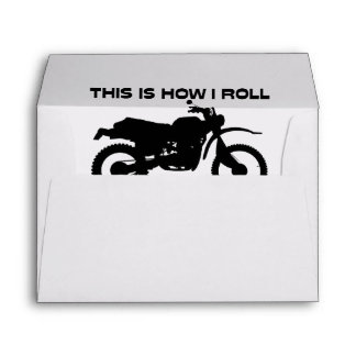 This Is How I Roll Dirt Bike Envelope
