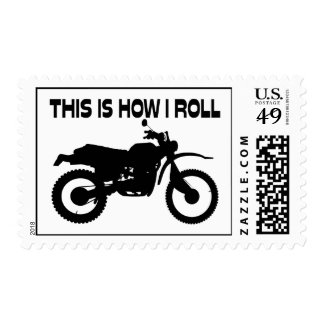This Is How I Roll Dirt Bike Postage Stamp