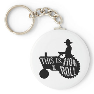 This is How I Roll  Farmer Style Keychain