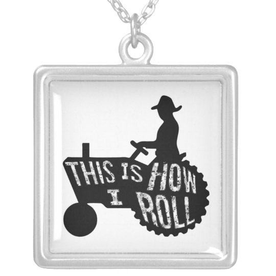 This is How I Roll  Farmer Style Silver Plated Necklace