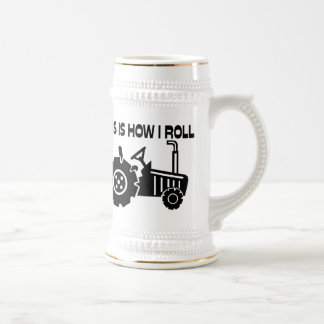 This Is How I Roll Farming Tractor Beer Stein