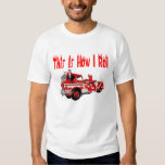 This is How I Roll (Firefighter) T Shirt