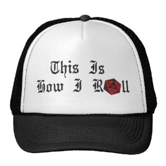 This is how I Roll_Gamers Mesh Hats
