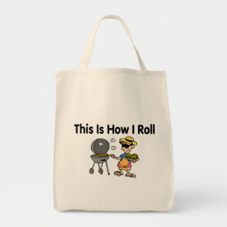 This Is How I Roll (Grilling) Tote Bag