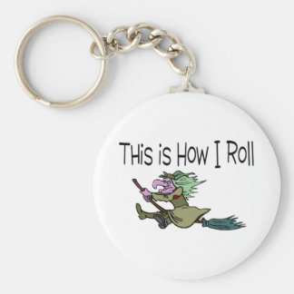 This Is How I Roll Halloween Witch Key Chain