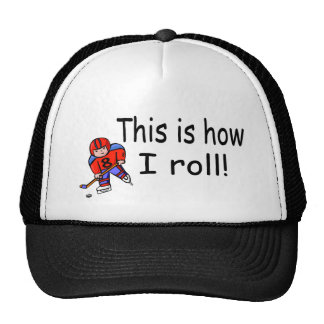 This Is How I Roll Hockey Mesh Hats