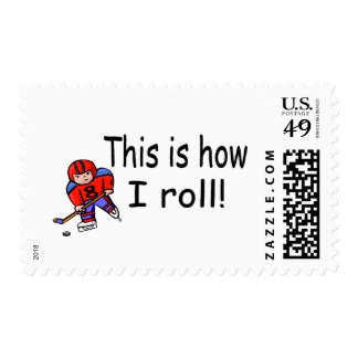 This Is How I Roll (Hockey) Postage