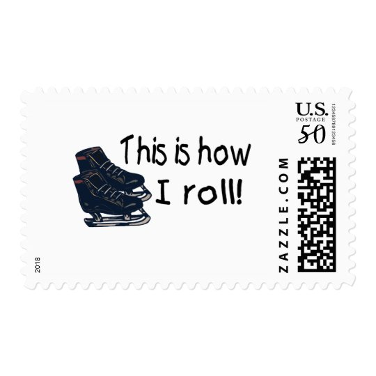 This Is How I Roll (Ice Skates) Postage