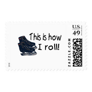 This Is How I Roll (Ice Skates) Stamp