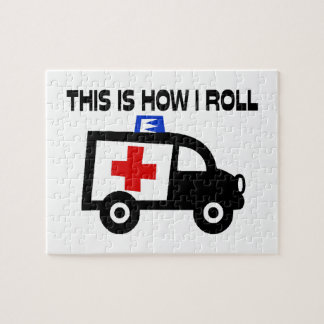 This Is How I Roll In An Ambulance Jigsaw Puzzle
