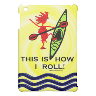This Is How I Roll iPad Mini Case
