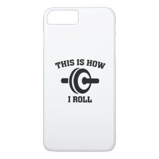 This Is How I Roll iPhone 8 Plus/7 Plus Case