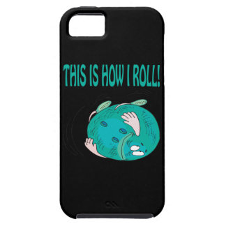 This Is How I Roll iPhone SE/5/5s Case