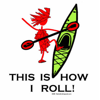 This is how I roll (Kayak) Cutout