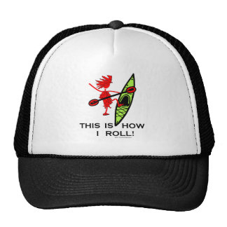 This is how I roll (Kayak) Trucker Hat