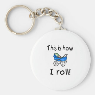 This Is How I Roll Keychain