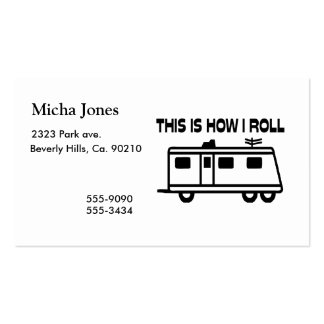 This Is How I Roll Motorhome Business Card