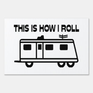 This Is How I Roll Motorhome Sign